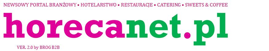Horecanet.pl – newsy i wiadomości branży HoReCa
