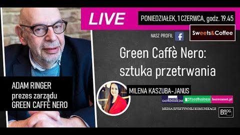 [LIVE] GREEN CAFFÈ NERO: SZTUKA PRZETRWANIA